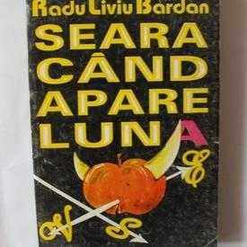 Radu Liviu Bardan - Seara cand apare luna