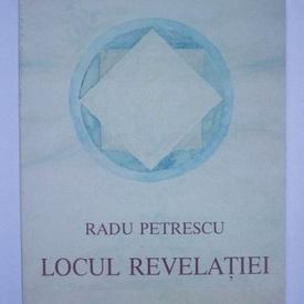 Radu Petrescu - Locul revelatiei