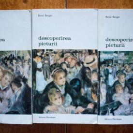 Rene Berger - Descoperirea picturii. (Arta de a vedea. Arta de a intelege. Arta de a aprecia) (3 vol.)