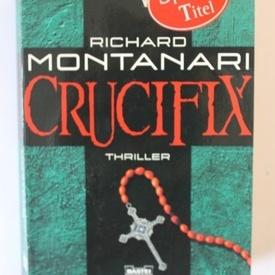 Richard Montanari - Crucifix