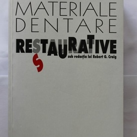 Robert G. Craig - Materiale dentare restaurative