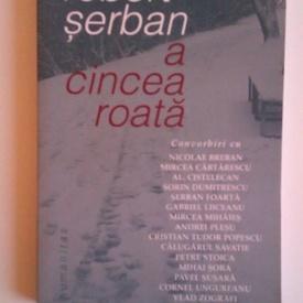 Robert Serban - A cincea roata