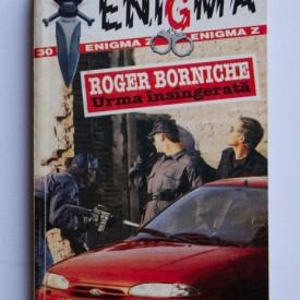 Roger Borniche - Urma insangerata