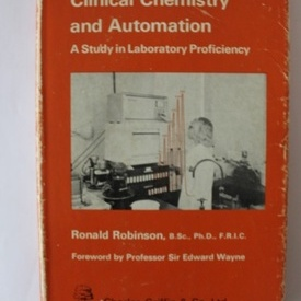 Ronald Robinson - Clinical Chemestry and Automation (editie in limba engleza, hardcover)