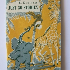 Rudyard Kipling - Just so stories (editie in limba engleza)