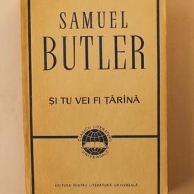 Samuel Butler - Si tu vei fi tarana