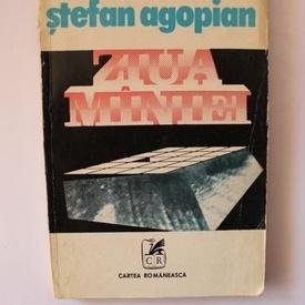Stefan Agopian - Ziua maniei