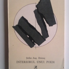 Stefan Aug. Doinas - Interiorul unui poem