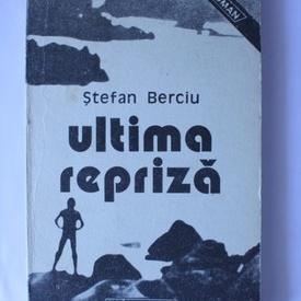 Stefan Berciu - Ultima repriza