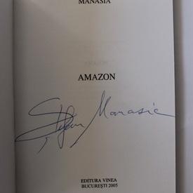 Stefan Manasia - Amazon (cu autograf)