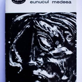 Terentiu, Seneca - Eunucul. Medeea