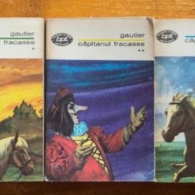 Theophile Gautier - Capitanul Fracasse (3 vol.)