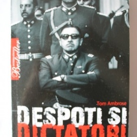 Tom Ambrose - Despoti si dictatori