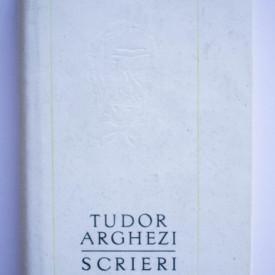 Tudor Arghezi - Scrieri. Proze (vol. 38, editie hardcover)