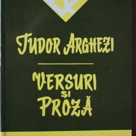 Tudor Arghezi - Versuri si proza