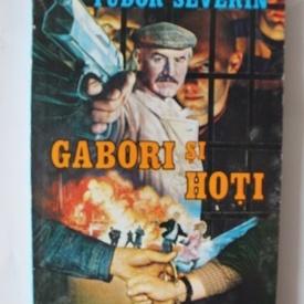 Tudor Severin - Gabori si hoti