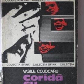 Vasile Cojocaru - Corida cu melci