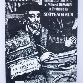 Vlaicu Ionescu - Prabusirea imperiului sovietic si viitorul Romaniei in profetiile lui Nostradamus