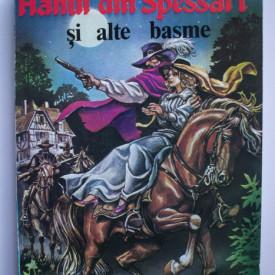 Wilhelm Hauff - Hanul din Spessart si alte basme