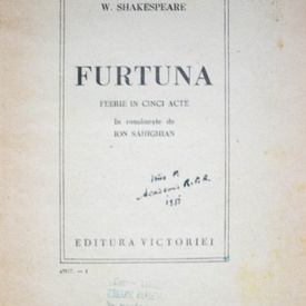 William Shakespeare - Furtuna (feerie in 5 acte) (editie interbelica, hardcover, frumos relegata)