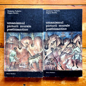 Wladyslaw Podlacha, Grigore Nandris - Umanismul picturii murale postbizantine (2 vol.)