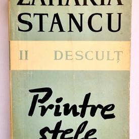 Zaharia Stancu - Descult II (Printre stele)