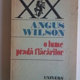 Angus Wilson - O lume prada flacarilor