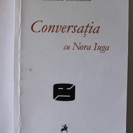 Gabriela Girmacea - Conversatia cu Nora Iuga