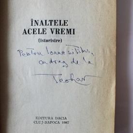 Teohar Mihadas - Inaltele acele vremi (cu autograf)