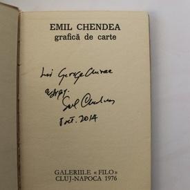 Emil Chendea - Grafica de carte (cu autograf)