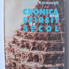 Claude Karnoouh - Cronica unui sfarsit de secol