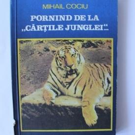 """Mihail Cociu - Pornind de la """"Cartile junglei""""..."""