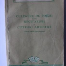 Antologie - Culegere de poezii pentru recitatori si cititori artistici