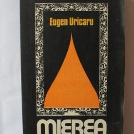 Eugen Uricaru - Mierea
