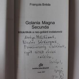 Francois Breda - Golania Magna. Secunda (cu autograf)