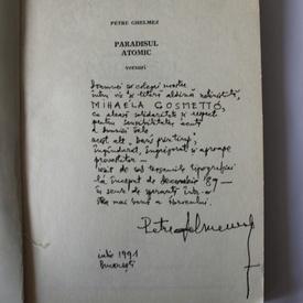 Petre Ghelmez - Paradisul atomic (cu autograf)