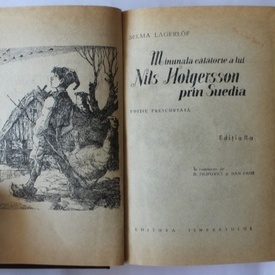 Selma Lagerlof - Minunata calatorie a lui Nils Holgerson prin Suedia (editie hardcover)