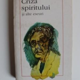 Paul Valery - Criza spiritului si alte eseuri