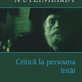 N. Steinhardt - Critica la persoana intai (editie hardcover)