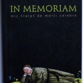 Stephane Audeguy - In Memoriam. Mic tratat de morti celebre