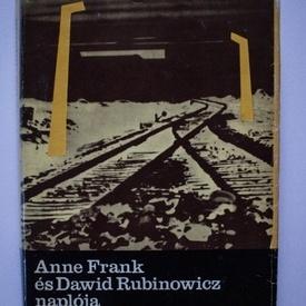 Anne Frank, Dawid Rubinowicz - Anne Frank es Dawid Rubinowicz naploja (editie hardcover)