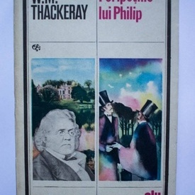 W. M. Thackeray - Peripetiile lui Philip
