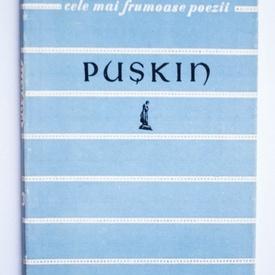 A. S. Puskin - Versuri. Cele mai frumoase poezii