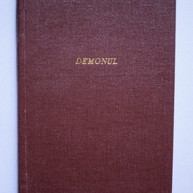 Mihail Lermontov - Demonul (editie hardcover, antebelica, frumos relegata)