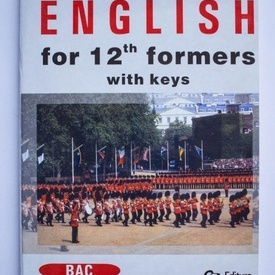 Steluta Istratescu - English for 12th formers with keys