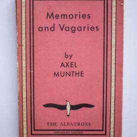 Axel Munthe - Memories and Vagaries (editie interbelica)