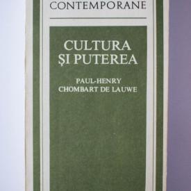 Paul-Henry Chombart de Lauwe - Cultura si puterea
