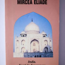 Mircea Eliade - India. Nopti la Serampore. Secretul doctorului Honigberger
