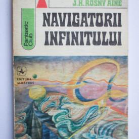 J. H. Rosny aine - Navigatorii infinitului