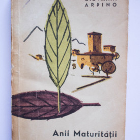 Giovanni Arpino - Anii Maturitatii